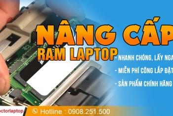 Nâng cấp Ram laptop ở đâu HCM?