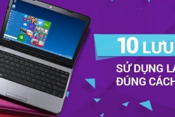 Cách sử dụng laptop hiệu quả mang lại độ bền cao