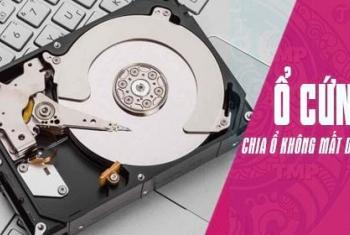 Cách chia ổ cứng không mất dữ liệu, không dùng phần mềm