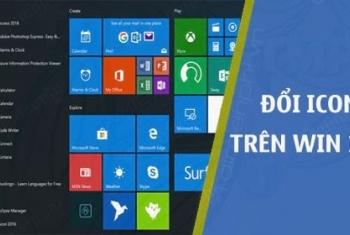 Cách thay đổi icon, biểu tượng của Folder, shortcut trên màn hình laptop Windows 10