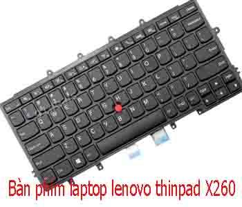 Bàn phím Lenovo ThinkPad X260 - Chính Hãng